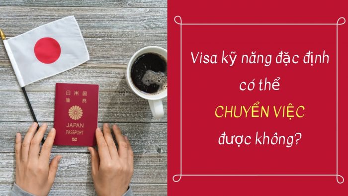 visa dac dinh co the chuyen viec