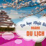Du học Nhật Bản ngành du lịch-Du học Nhật Bản Hanoilink
